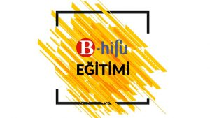 B-Hifu Eğitimi